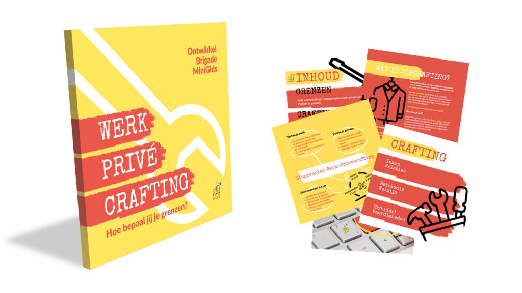 gratis minigids werk-prive crafting ontwikkelbrigade