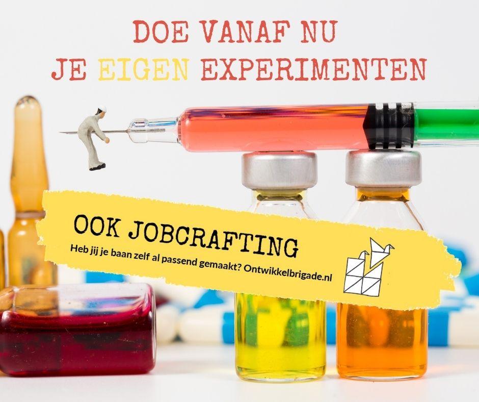 doe vanaf nu je eigen experimenten