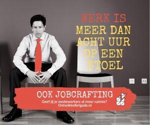 werk is meer dan acht uur op een stoel - ook jobcrafting