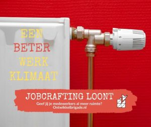 een beter werkklimaat jobcrafting loont