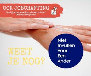 Niet invullen voor een andere - ook jobcrafting