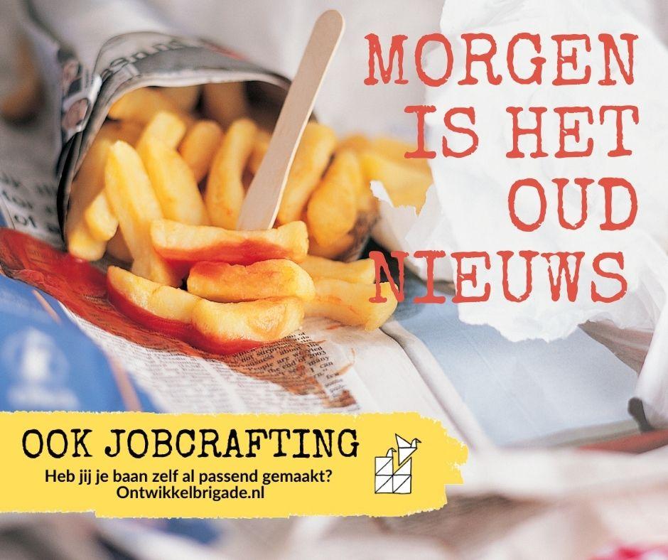 Morgen is het oud nieuws - ook jobcrafting